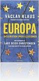 Kniha Dánské vydání knihy Evropská integrace bez iluzí
