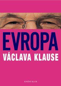 Evropa Václava Klause