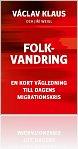 """Kniha Švédské vydání knihy Stěhování národů s. r. o. snázvem """"Folkvandring"""""""